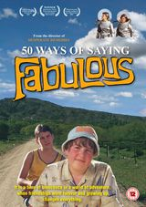 50 Ways To Say Fabulous - Film (2005)