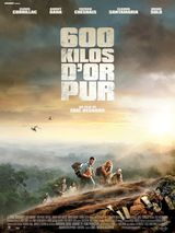 600 Kilos d'or pur - Film (2010) streaming VF gratuit complet