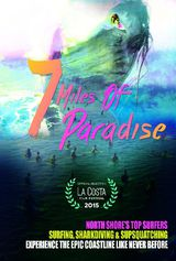 7 Miles of Paradise - Documentaire (2016)