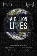 A Billion Lives - Documentaire (2016)