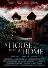 A House Is Not a Home - Film (2015)
