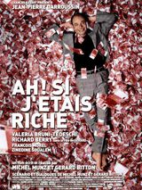 Ah ! si j'étais riche - Film (2002) streaming VF gratuit complet