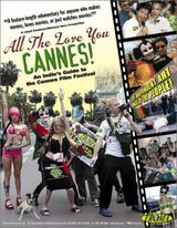 All The Love You Cannes - Documentaire (2002)