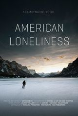 American Loneliness - Documentaire (2014)