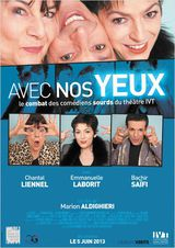 Avec nos yeux - Documentaire (2013) streaming VF gratuit complet