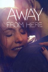 Away From Here - Film (2014)