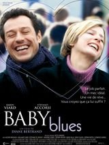 Baby Blues - Film (2008) streaming VF gratuit complet