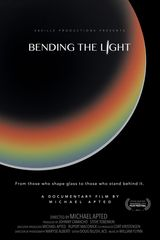 Bending the Light - Documentaire