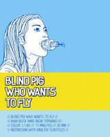 Blind Pig Who Wants to Fly - Film (2008)
