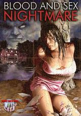 Blood And Sex Nightmare - Film (2008)