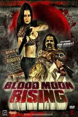 Blood Moon Rising - Film (2009)