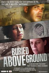 Buried Above Ground - Documentaire