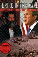 Buried in the Sand : The Deception of America - Documentaire (2004)