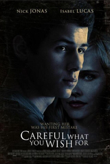 Careful What You Wish For - Film (2015)