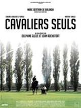 Cavaliers seuls - Documentaire (2007)