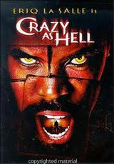 Crazy As Hell - Film (2002)