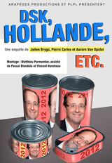 DSK, Hollande, etc. - Documentaire (2012)