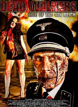 Dead Walkers: Rise of the 4th Reich - Film (2013)