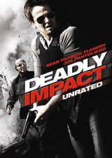 Deadly Impact - Film (2010)