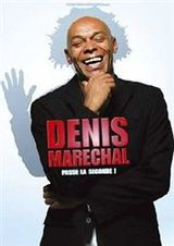 Denis Maréchal passe la seconde ! - Spectacle (2010)