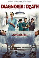 Diagnosis: Death - Film (2010)
