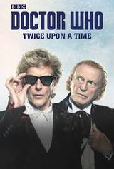 Doctor Who : Twice Upon A Time - Téléfilm (2017)