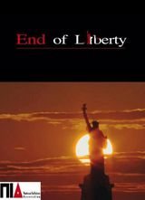 End of Liberty - Documentaire (2010)