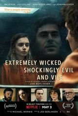 Extremely Wicked, Shockingly Evil and Vile - Film (2019)