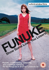 Funuke: Show Some Love, You Losers! - Film (2007) streaming VF gratuit complet