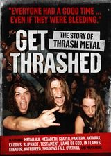 Get Thrashed: The Story of Thrash Metal - Documentaire (2002)