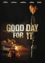 Good Day for It - Film (2011) streaming VF gratuit complet