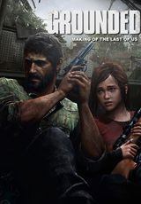 Grounded : The Making of the Last of Us - Documentaire (2013) streaming VF gratuit complet