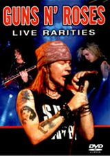 Guns N' Roses Live Rarities - Film (2007) streaming VF gratuit complet