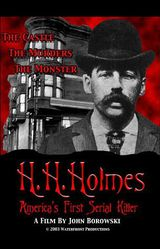 H. H. Holmes: America's First Serial Killer - Documentaire (2004)
