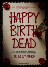 Happy Birthdead - Film (2017) streaming VF gratuit complet