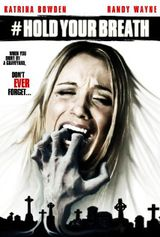 Hold Your Breath - Film (2012)