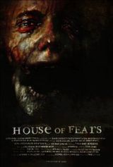 House of Fears - Film (2007)