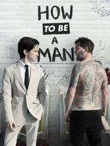 How to Be a Man - Film (2013) streaming VF gratuit complet