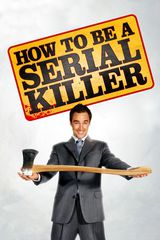 How to Be a Serial Killer - Film (2008) streaming VF gratuit complet