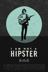 I Am Not a Hipster - Film (2013) streaming VF gratuit complet