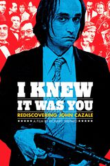 Film I Knew It Was You: Rediscovering John Cazale