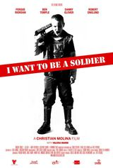 I Want to Be a Soldier - Film (2011) streaming VF gratuit complet
