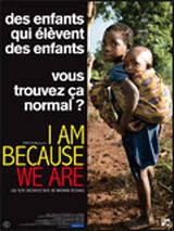 I am because we are - Documentaire (2009) streaming VF gratuit complet