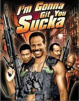 I'm Gonna Git You Sucka - Film (1988) streaming VF gratuit complet