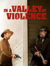 In A Valley of Violence - Film (2016) streaming VF gratuit complet