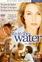 It's in the Water - Film (1998)