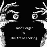 John Berger or The Art of Looking - Documentaire (2016) streaming VF gratuit complet