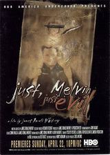 Just, Melvin: Just Evil - Documentaire (2000)