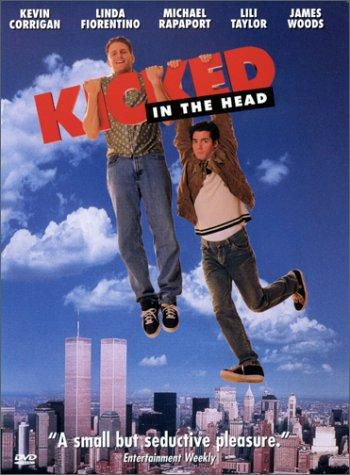 Kicked in the head - Film (1997)