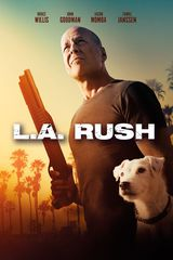 L.A. Rush - Film (2017) streaming VF gratuit complet